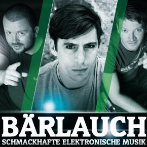 Bärlauch – Schmackhafte Elektronische Musik