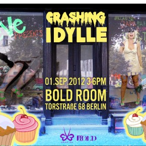 Crashing Idylle @ Bold Showroom