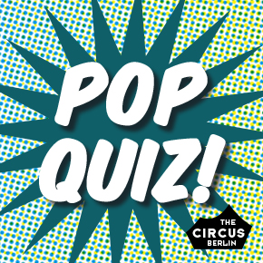 Pop Quiz @ Circus Hostel