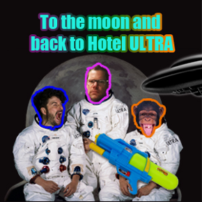 To the moon & back to Hotel Ultra @ TSF16