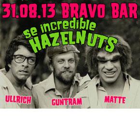 Se Hazelnuts @ Bravo Bar