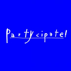 *Partycipate!