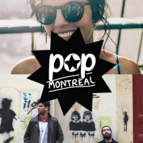 The Night before: Pop Montréal & TSF'16